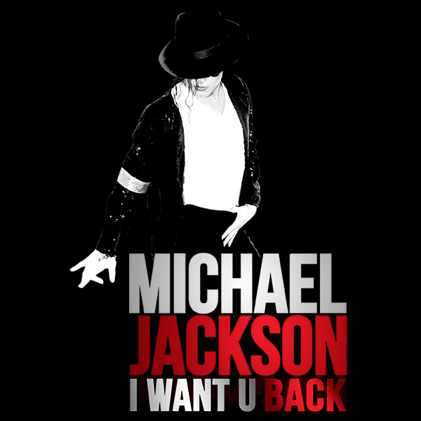 MICHAEL JACKSON - I WANT YOU BACK 2018